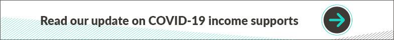 COVID-19 Income Supports