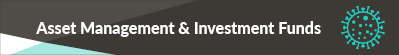 COVID-19 Asset Management & Investment Funds
